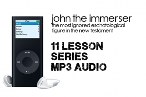 John the Immerser 11 Lesson Series