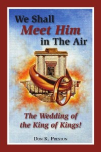 We Shall Meet Him In The Air The Wedding of the King of Kings