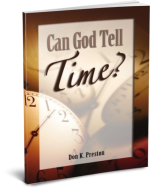 Can God Tell Time Don K Preston