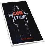 He Came As A Thief