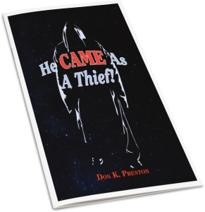 He Came As A Thief!
