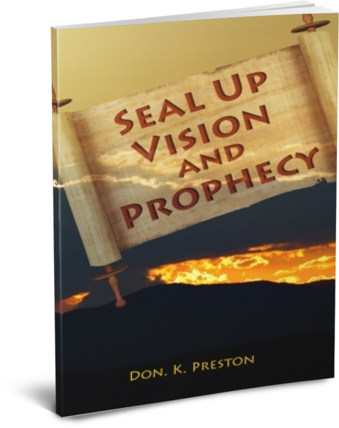 Seal Up Vision and Prophecy