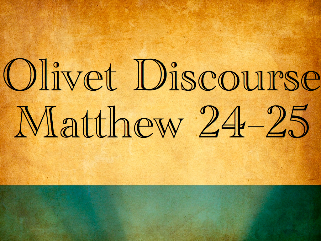 Olivet Discourse and the Tribulation