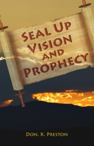 Seal Up Vision and Prophecy- Refuting the Postponement Doctrine