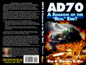 Was AD 70 A Type of the Real End?