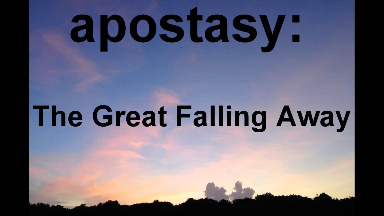 the great apostasy