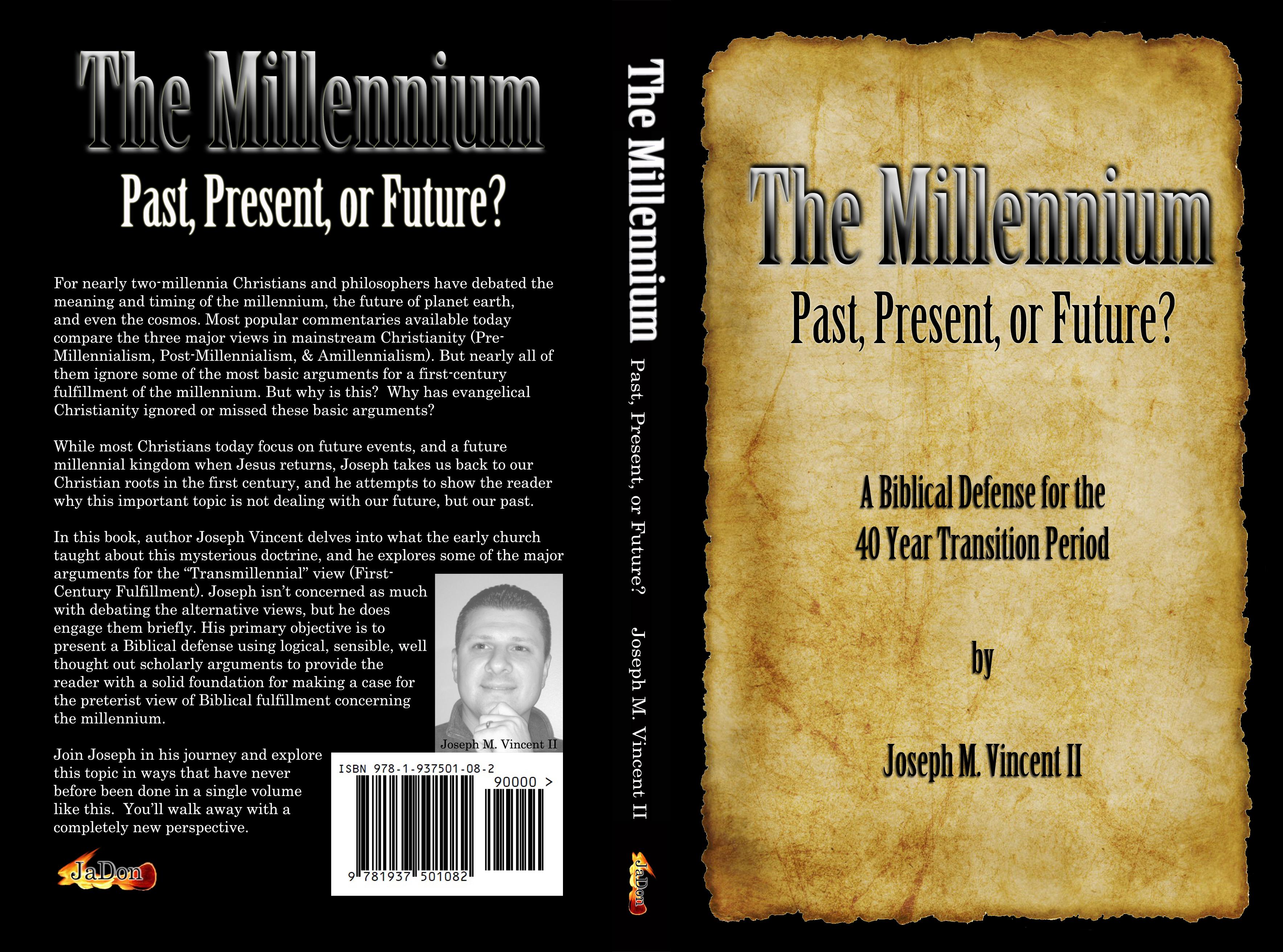 The Millennium – Past, Present, or Future?
