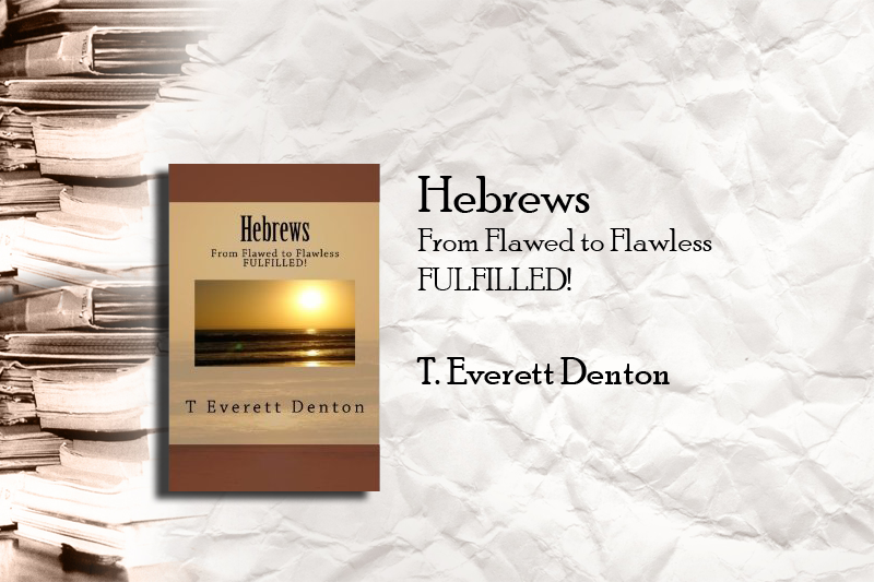 Hebrews – From Flawed to Flawless