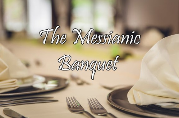 The Messianic Banquet – Guest Article by Daniel Rogers