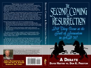 The Hester v. Preston Debate on the Resurrection