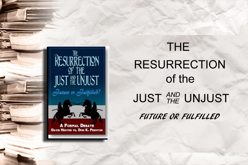 The Resurrection of the Just and the Unjust Future or Fulfilled