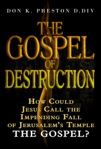 """Was the Fall of Jerusalem """"the gospel""""?"""
