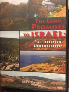 The Promise Keeping God-- Kept His Promises to Israel